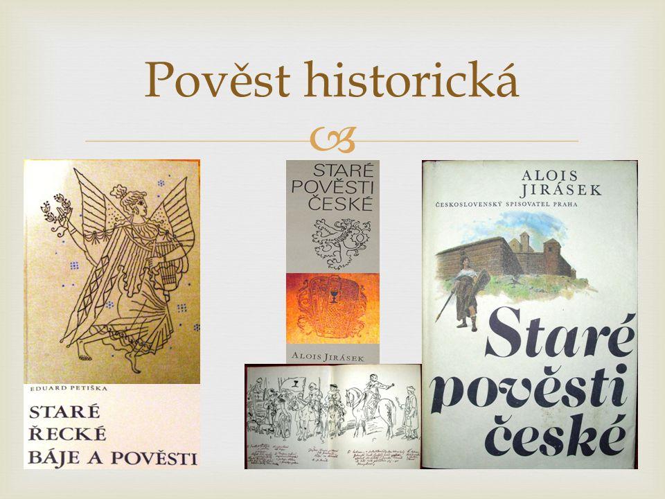  Pověst historická