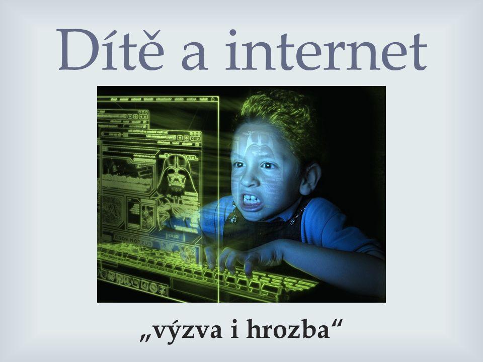 """Dítě a internet """"výzva i hrozba"""