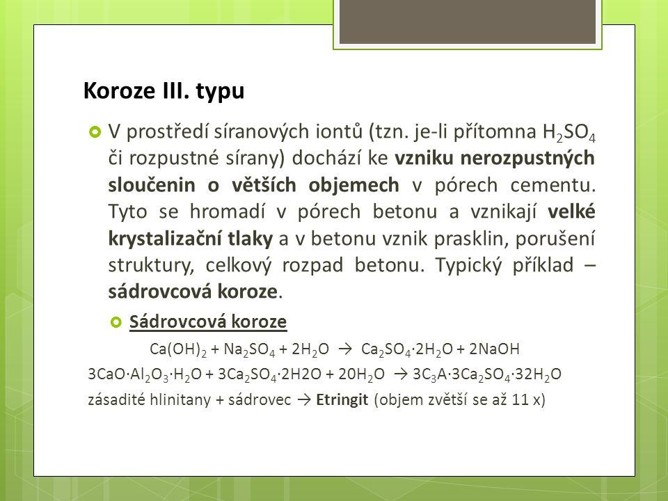 Koroze III. typu  V prostředí síranových iontů (tzn.
