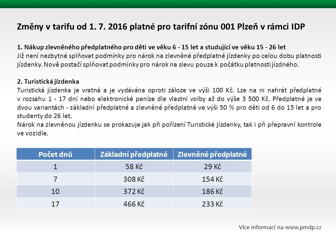 Změny v tarifu od 1. 7. 2016 platné pro tarifní zónu 001 Plzeň v rámci IDP 1.