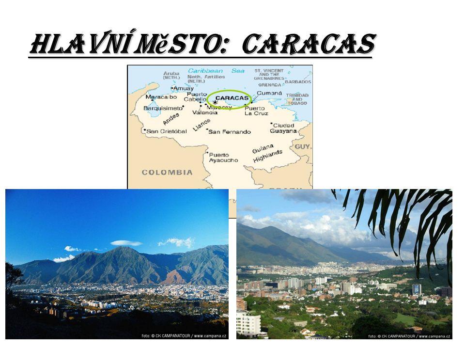 Hlavní m ě sto: Caracas