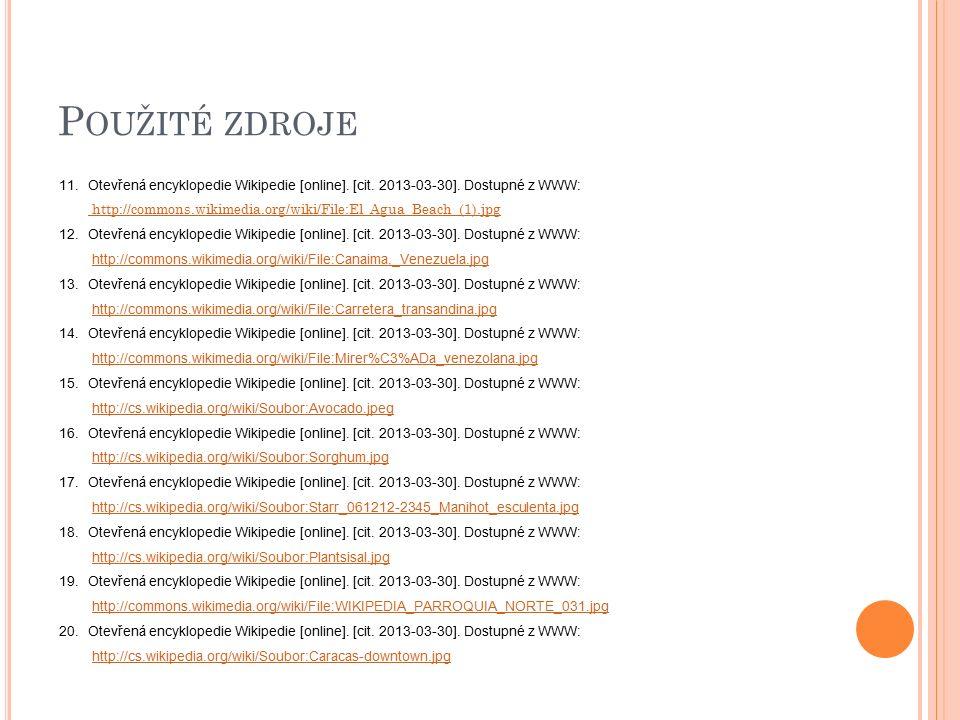 P OUŽITÉ ZDROJE 11.Otevřená encyklopedie Wikipedie [online].