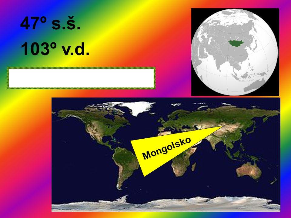 47º s.š. 103º v.d. Mongolsko