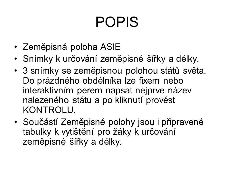 POPIS Zeměpisná poloha ASIE Snímky k určování zeměpisné šířky a délky.