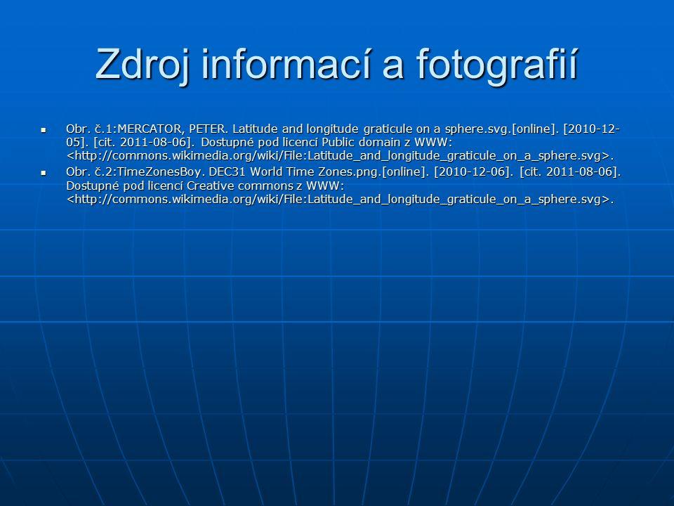Zdroj informací a fotografií Obr. č.1:MERCATOR, PETER.