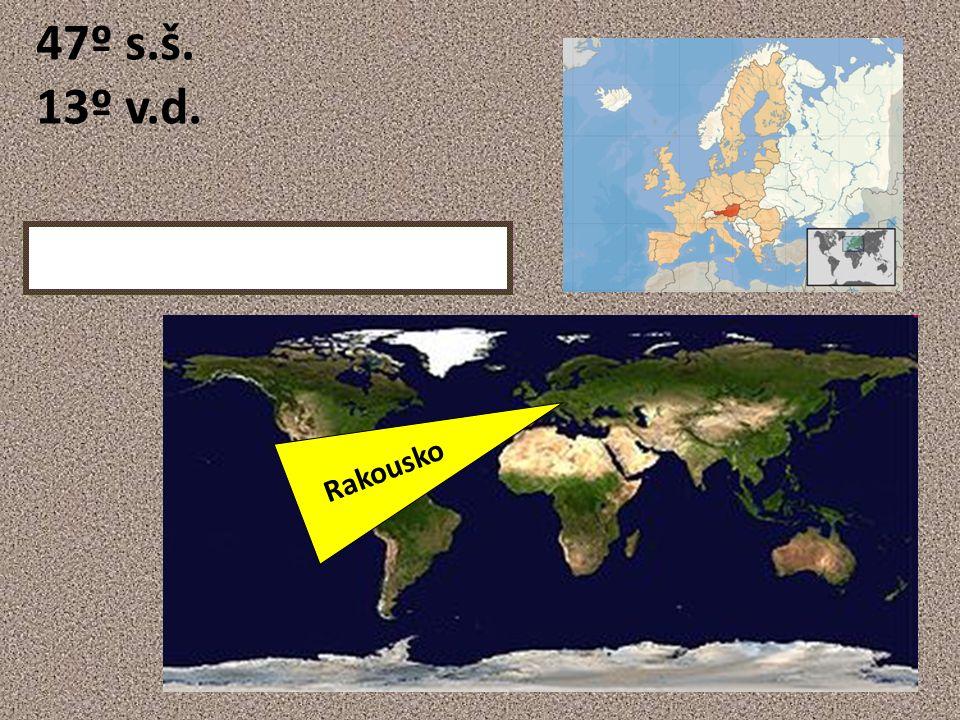 Rakousko 47º s.š. 13º v.d.