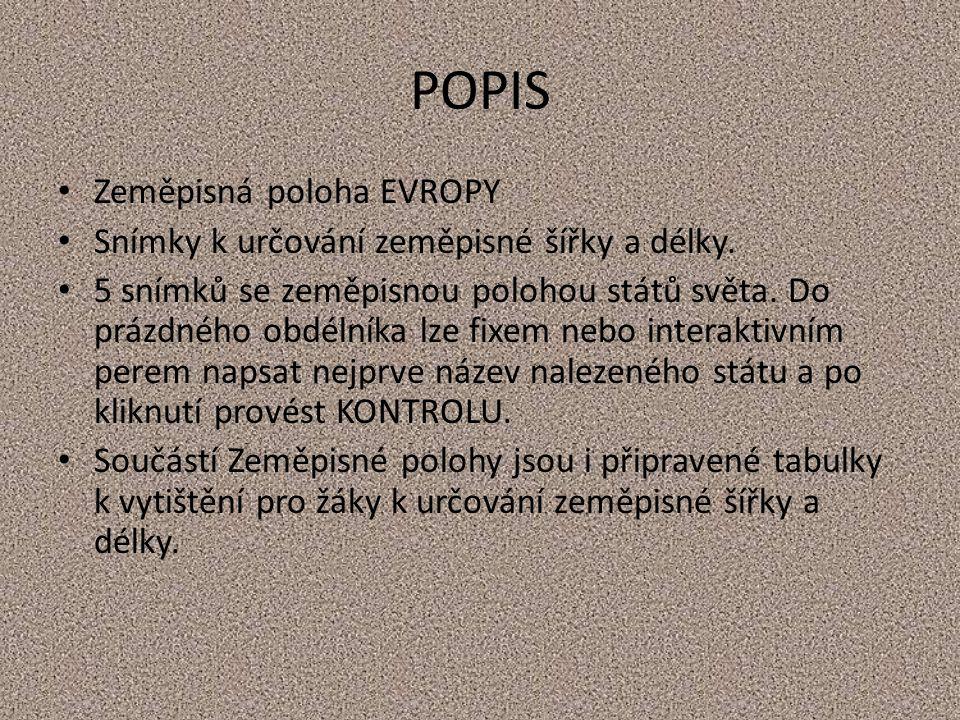 POPIS Zeměpisná poloha EVROPY Snímky k určování zeměpisné šířky a délky.