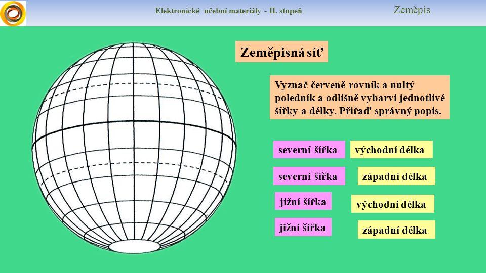 Elektronické učební materiály - II.stupeň Zeměpis Poledníky slouží také k určování časových pásem.