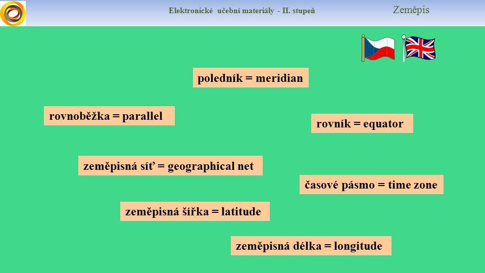 Elektronické učební materiály - II.stupeň Zeměpis Test Doplň: Poledníky jsou ………čáry na mapě.