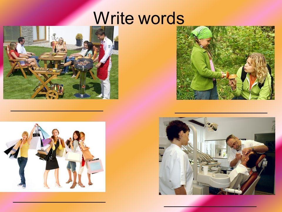 Write words ________________________