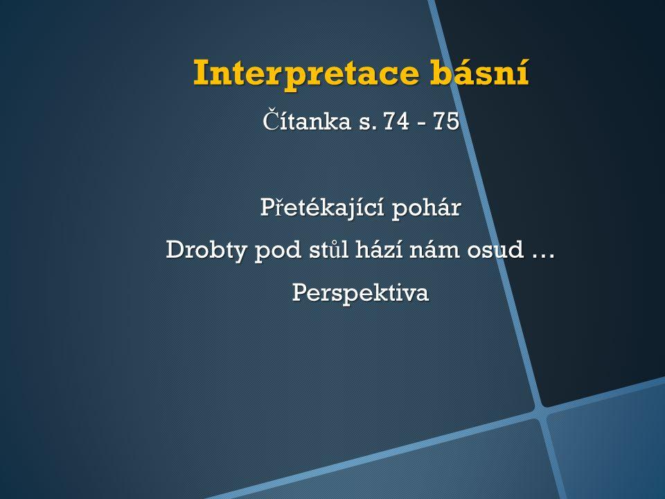 Interpretace básní Č ítanka s.