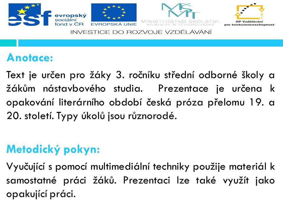 Odpovězte na otázky  Charakterizujte Manifest české moderny.