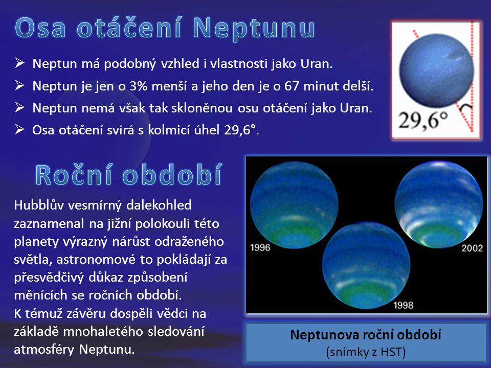  Neptun má podobný vzhled i vlastnosti jako Uran.