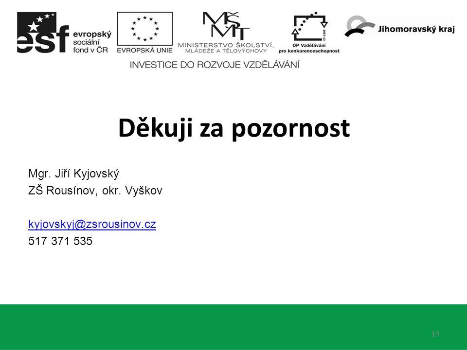 Mgr. Jiří Kyjovský ZŠ Rousínov, okr.