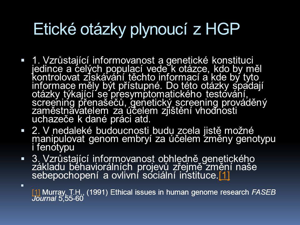 Etické otázky plynoucí z HGP  1.