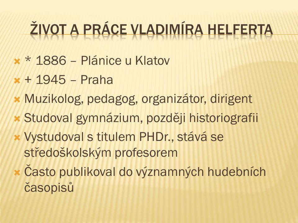 Rozdělení periodizace DH, muzikolog Vladimír Helfert