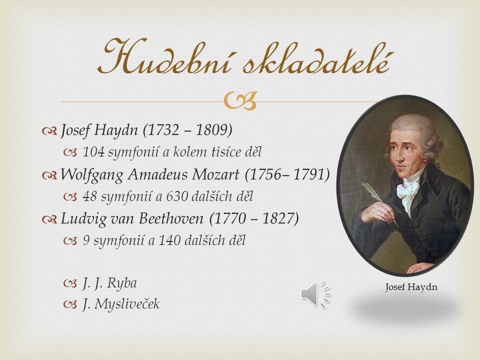  Hudební nástroje  Rozvoj nástrojové hudby:  Varhany  Cembalo  Nově se prosazuje klavír  Vůdčí roli pořád housle  Zdokonalují se dechové nástroje  - dostávají řadu klapek kvůli složitějším skladbám