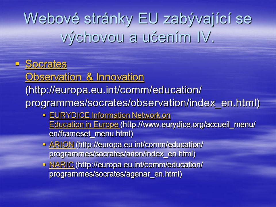Webové stránky EU zabývající se výchovou a učením IV.