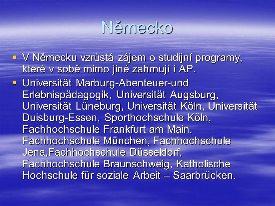 Německo  V Německu vzrůstá zájem o studijní programy, které v sobě mimo jiné zahrnují i AP.