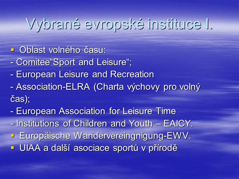 Vybrané evropské instituce I.