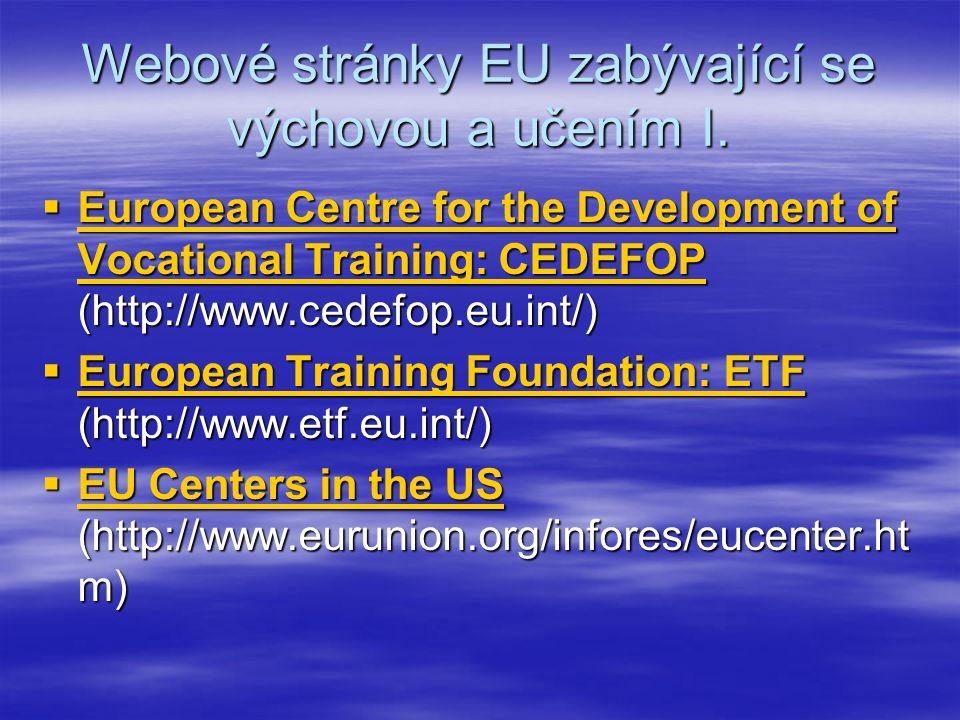 Webové stránky EU zabývající se výchovou a učením I.