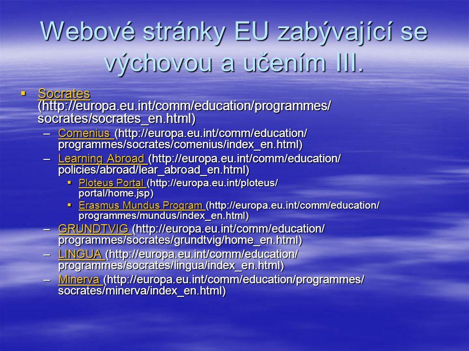 Webové stránky EU zabývající se výchovou a učením III.