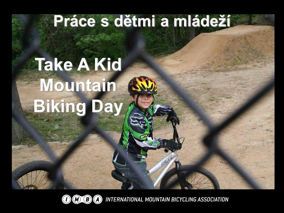 Take A Kid Mountain Biking Day Práce s dětmi a mládeží