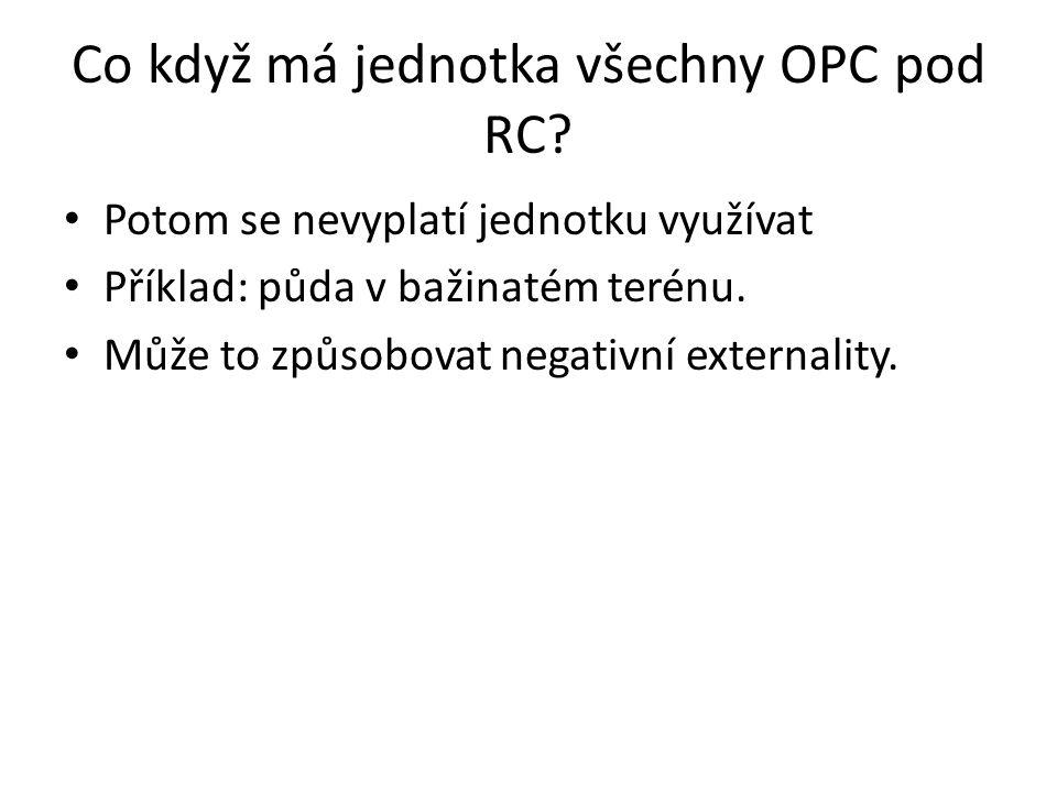 Co když má jednotka všechny OPC pod RC.