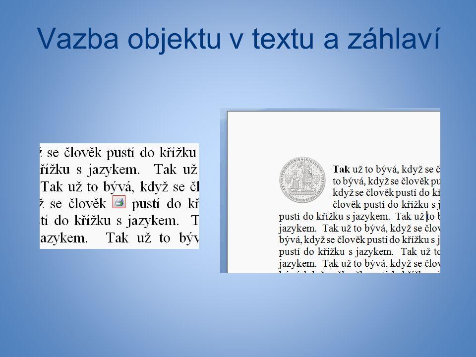 Vazba objektu v textu a záhlaví