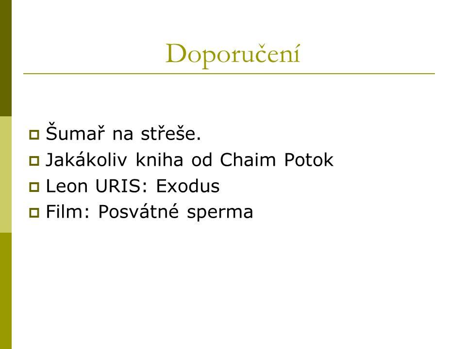 Doporučení  Šumař na střeše.