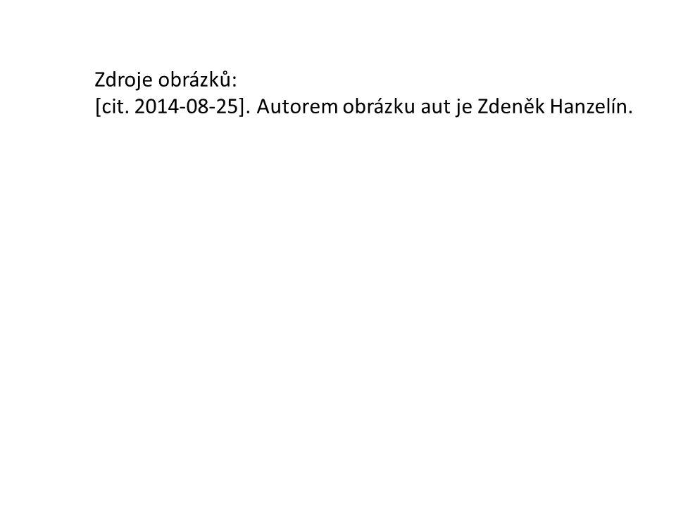 Zdroje obrázků: [cit. 2014-08-25]. Autorem obrázku aut je Zdeněk Hanzelín.