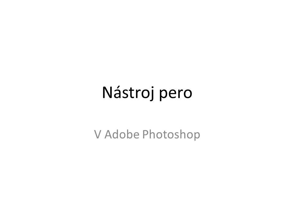 Nástroj pero V Adobe Photoshop