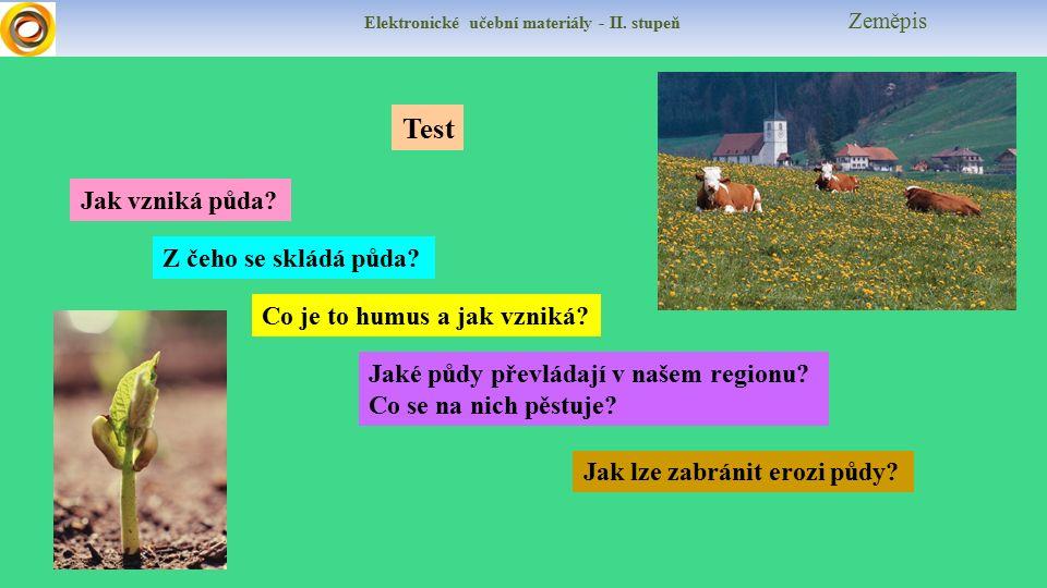 Elektronické učební materiály - II. stupeň Zeměpis Test Jaké půdy převládají v našem regionu.