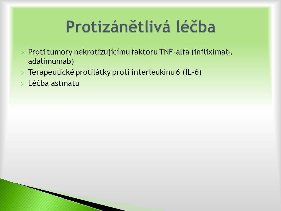  Proti tumory nekrotizujícímu faktoru TNF-alfa (infliximab, adalimumab)  Terapeutické protilátky proti interleukinu 6 (IL-6)  Léčba astmatu