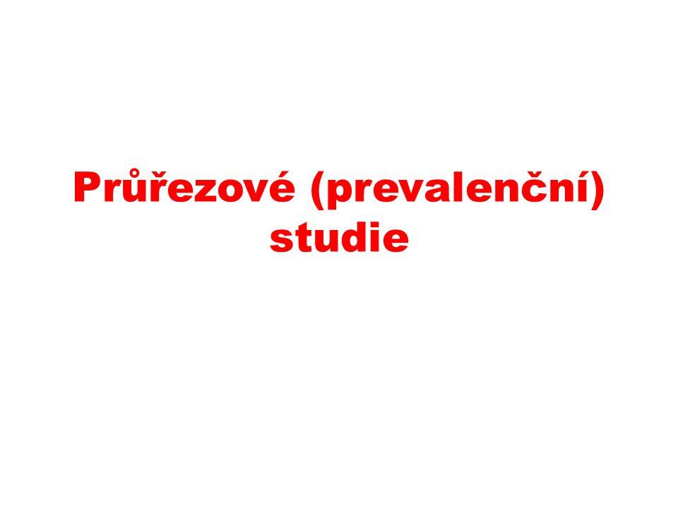 Průřezové (prevalenční) studie
