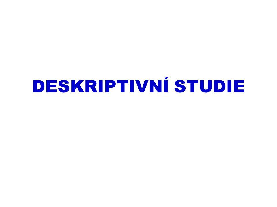 DESKRIPTIVNÍ STUDIE
