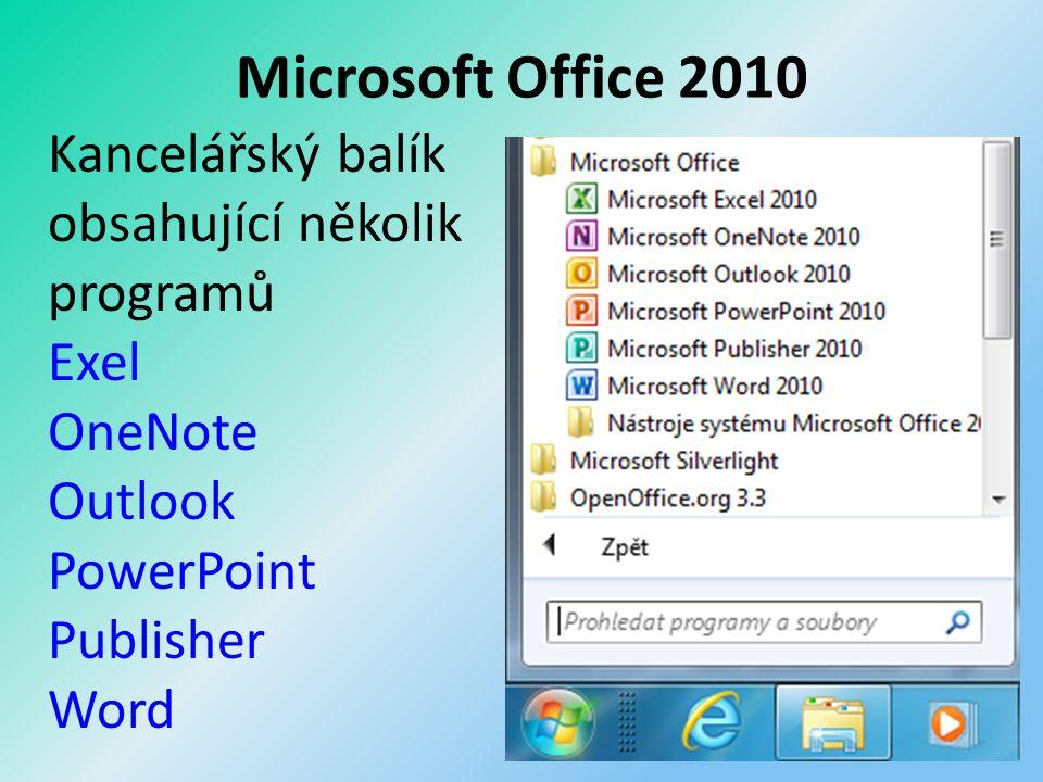 Microsoft Office 2010 Kancelářský balík obsahující několik programů Exel OneNote Outlook PowerPoint Publisher Word