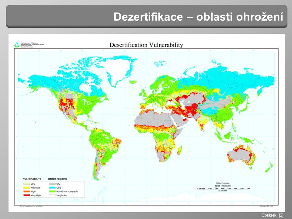Dezertifikace – oblasti ohrožení Obrázek [2]