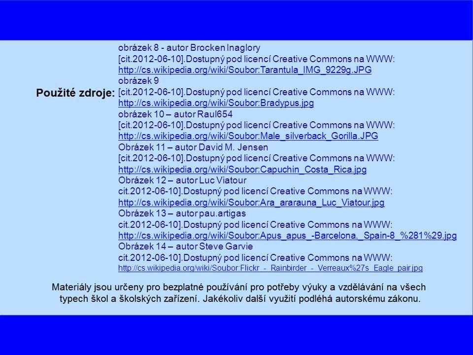 obrázek 1- autor Maphobbyist [cit.2012-06-10].Dostupný pod licencí Creative Commons na WWW: http://cs.wikipedia.org/wiki/Soubor:Vegetation-no-legend.PNG obrázek 2 - autor Milhaus [cit.2012-06-10].Dostupný pod licencí Creative Commons na WWW: http://cs.wikipedia.org/wiki/Soubor:Tropicke_lesy_sveta.png obrázek 3 - autor Makemake [cit.2012-06-10].Dostupný pod licencí Creative Commons na WWW: http://cs.wikipedia.org/wiki/Soubor:Rainforest_Fatu_Hiva.jpg obrázek 4 [cit.2012-06-10].Dostupný pod licencí Creative Commons na WWW: http://cs.wikipedia.org/wiki/Soubor:River_in_the_Amazon_rainforest.jpg obrázek 5 - autor Duncan Wright [cit.2012-06-10].Dostupný pod licencí Creative Commons na WWW: http://cs.wikipedia.org/wiki/Soubor:Bwindi.JPG obrázek 6 [cit.2012-06-10].Dostupný pod licencí Creative Commons na WWW: http://cs.wikipedia.org/wiki/Soubor:Black_jaguar.jpg obrázek 7 - autor Tomás Castelazo [cit.2012-06-10].Dostupný pod licencí Creative Commons na WWW: http://cs.wikipedia.org/wiki/Soubor:Crocodylus_acutus_mexico_02.jpg