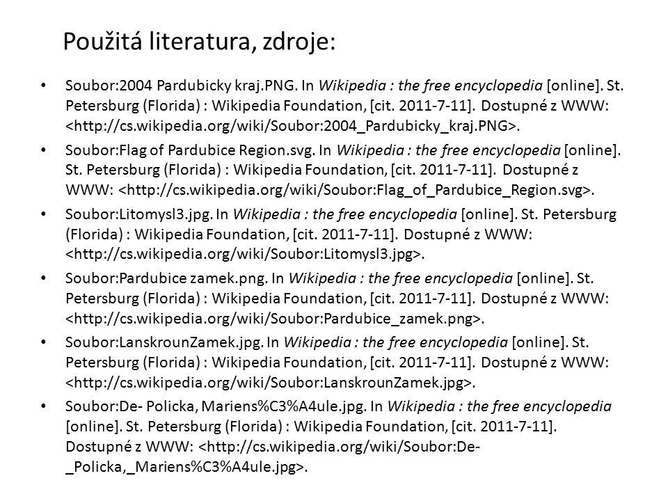 Použitá literatura, zdroje: Soubor:2004 Pardubicky kraj.PNG. In Wikipedia : the free encyclopedia [online]. St. Petersburg (Florida) : Wikipedia Found