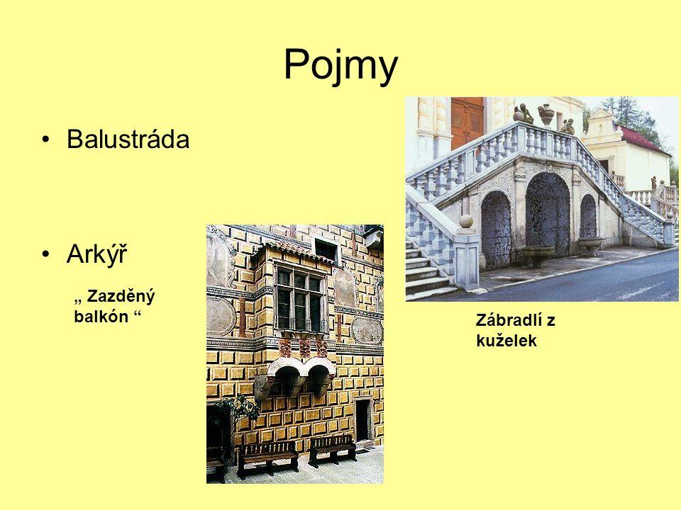 """Pojmy Balustráda Arkýř Zábradlí z kuželek """" Zazděný balkón"""