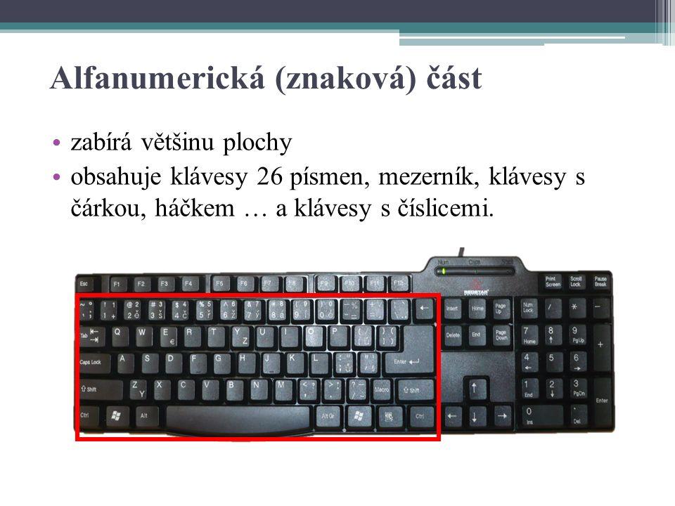 Alfanumerická (znaková) část zabírá většinu plochy obsahuje klávesy 26 písmen, mezerník, klávesy s čárkou, háčkem … a klávesy s číslicemi.