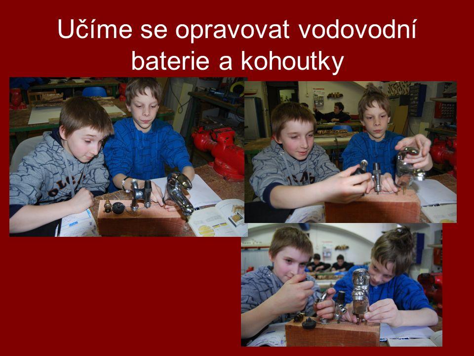 Učíme se opravovat vodovodní baterie a kohoutky