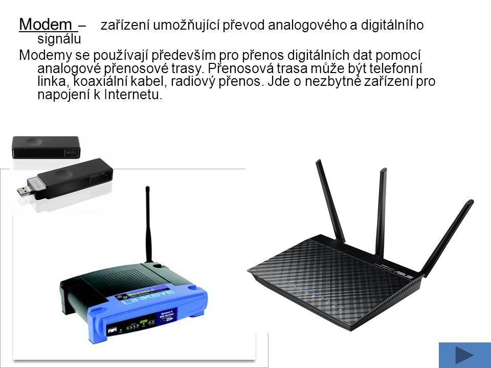 Modem – zařízení umožňující převod analogového a digitálního signálu Modemy se používají především pro přenos digitálních dat pomocí analogové přenosové trasy.