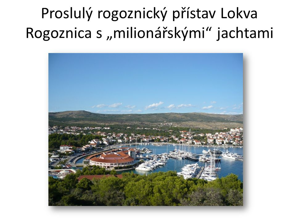 """Proslulý rogoznický přístav Lokva Rogoznica s """"milionářskými jachtami"""