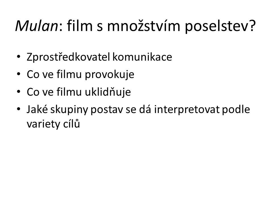 Mulan: film s množstvím poselstev.