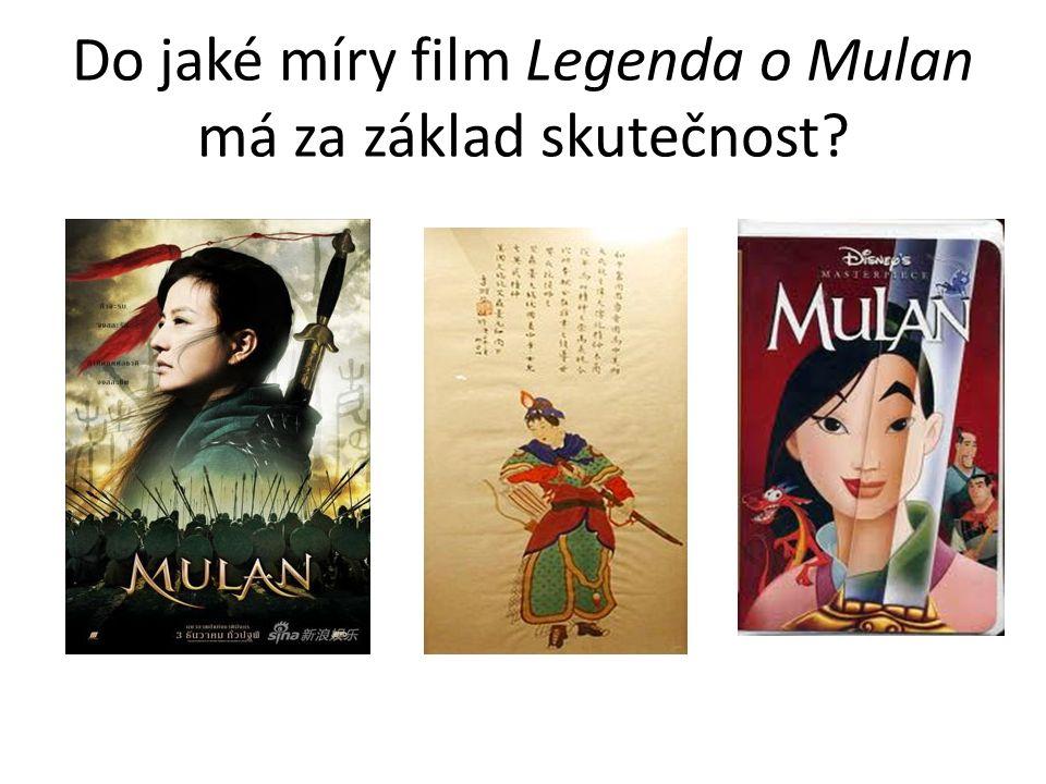 Do jaké míry film Legenda o Mulan má za základ skutečnost?