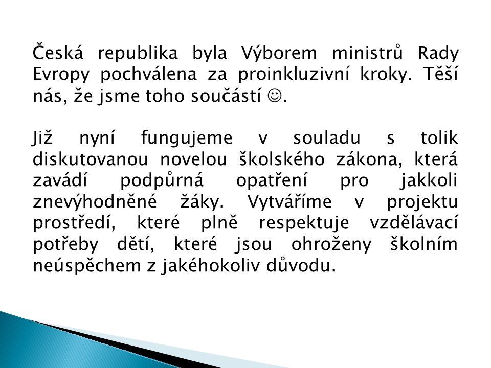 Česká republika byla Výborem ministrů Rady Evropy pochválena za proinkluzivní kroky.