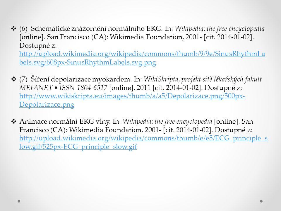  (6) Schematické znázornění normálního EKG. In: Wikipedia: the free encyclopedia [online].