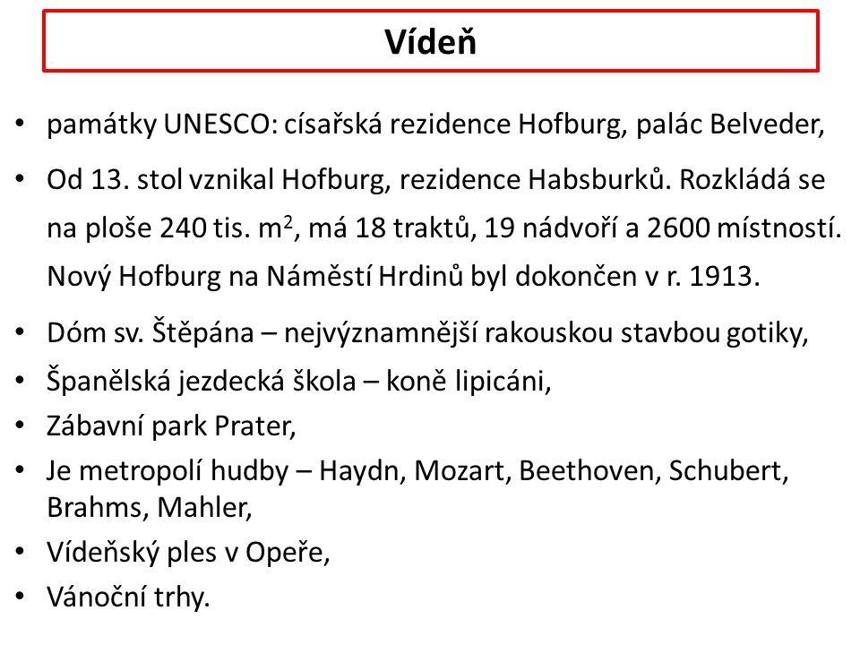 Vídeň památky UNESCO: císařská rezidence Hofburg, palác Belveder, Od 13.
